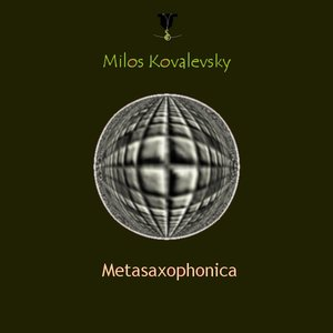 Image for 'Metasaxophonica [Cat.No. PLGR 006]'