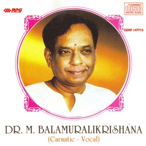 Image for 'Dr.M.Balamuralikrishna  -Carnatic  - Vocal'
