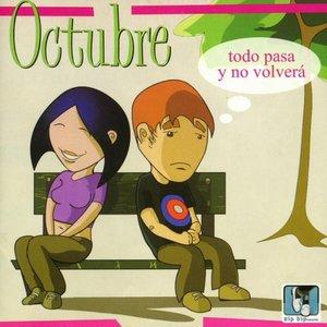Image for 'Todo pasa y no volverá'