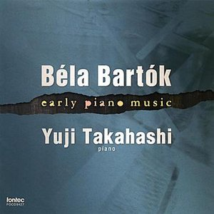 Image for 'Bela Bartok: Early Piano Music'