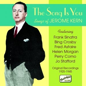 Image for 'KERN: The Song Is You (1925-1945)'