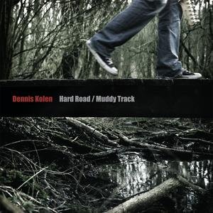 Image for 'Hard Road/Muddy Track'