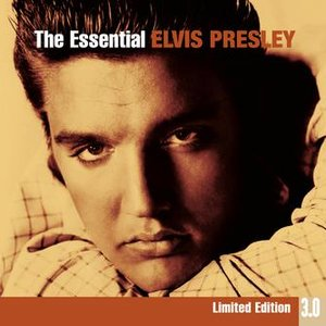 Image for 'The Essential Elvis Presley 3.0'