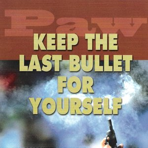Bild für 'Keep the Last Bullet for Yourself'