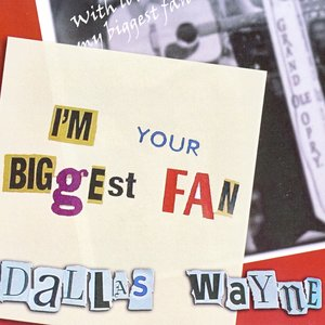 Image for 'I'm Your Biggest Fan'