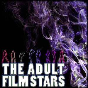 Image for 'The Adult Film Stars'