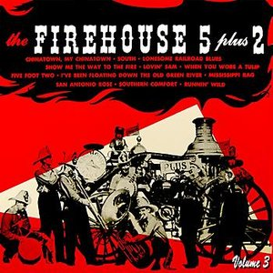 Image for 'The Firehouse Five Story Volume 3'