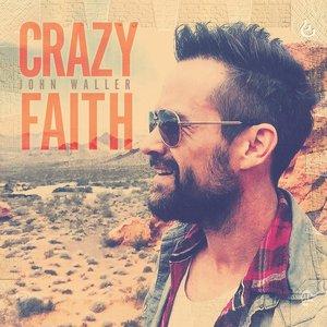 Image for 'Crazy Faith'