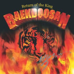 Bild för 'BAEKDOOSAN - Return of the King'