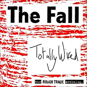 Bild für 'Totally Wired - The Rough Trade Anthology'