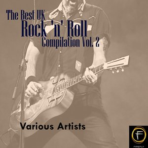 Image for 'The Best UK Rock 'n' Roll Compilation Vol. 2'