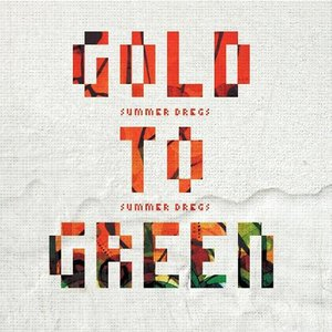 Image for 'From Gold to Green'
