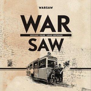 Image for 'Warsaw War | Saw. Zrozumieć Polskę'
