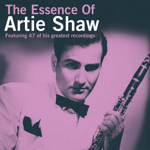 Bild für 'The Essence of Artie Shaw'