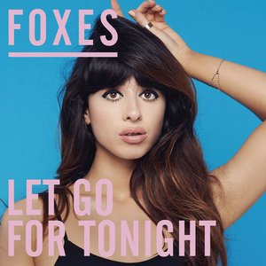 Image for 'Let Go for Tonight (Remixes)'