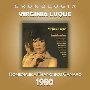 Image for 'Virginia Luque Cronología - Homenaje a Francisco Canaro (1980)'