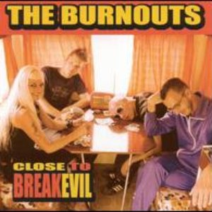 Image for 'The Burnouts'