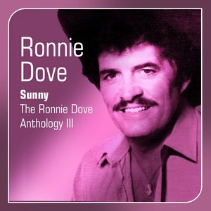 Image for 'Sunny (The Ronnie Dove Anthology, Vol. 3)'