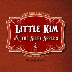 Image for 'Little Kim & the Alley Apple 3'