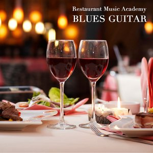 Image for 'Restaurant Music - Blues Guitar and Blues Organ Music - Blues Music Edition, Instrumental Jazz Blues Background Music - Best Instrumental Background Music Dinner Music with Blues Guitar, Hammond B3 Blues Organ Music and Blues Songs Dinner Party Music'