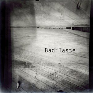 Image pour 'Bad Taste'