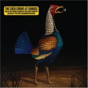 Image for 'The Cock Crows At Sunrise'