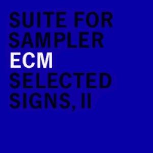 Bild för 'Suite For Sampler.Selected Signs, II'