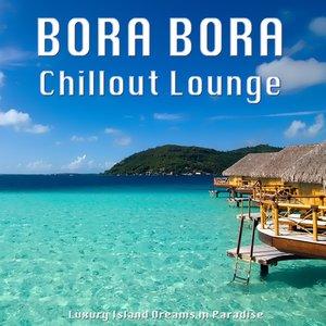 Image for 'Bora Bora Island (Chillout Terrace Mix)'