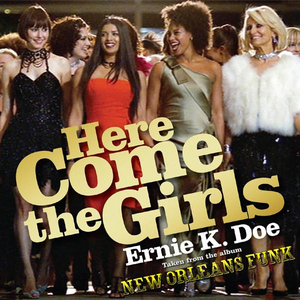 Ernie K-Doe - Here Come The Girls - A History 1960-1970