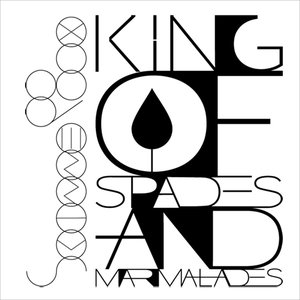 Image for 'King Of Spades And Marmalades'