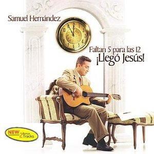 Imagen de 'Faltan 5 Para Las 12 Llegó Jesús'