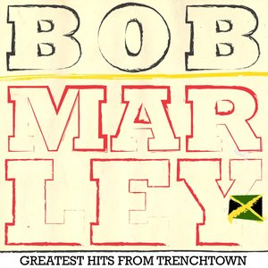 Image for 'Bob Marley Greatest Hits from Trenchtown'