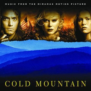 Image pour 'Cold Mountain (Music From the Miramax Motion Picture)'