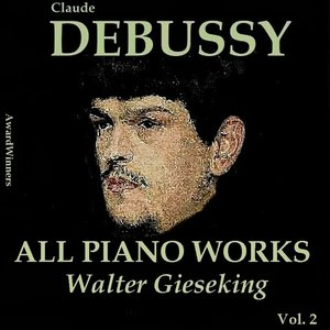 """Claude Debussy, Vol. 4: All Piano Works (Award Winners)""的封面"