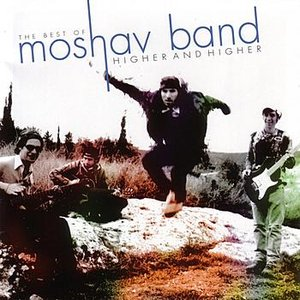 Image for 'Higher and Higher:  The Best Of Moshav Band'