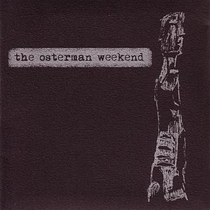Image for 'The Osterman Weekend'