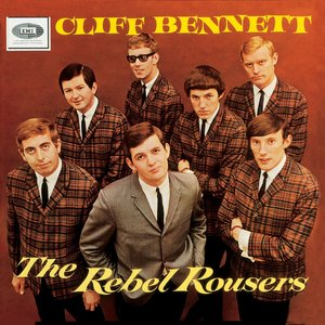 Image for 'Cliff Bennett & The Rebel Rousers'