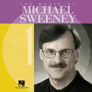 Image for 'The Music of Michael Sweeney, Vol. 1'