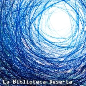 Image for 'La biblioteca deserta'