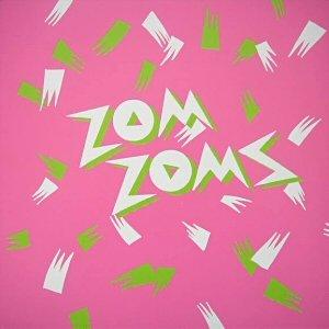 Image for 'Zom Zoms'