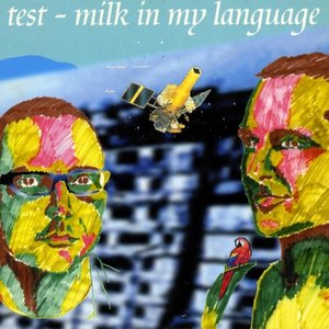 Image for 'Milk In My Language'