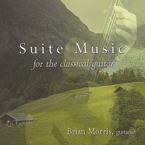 Image for 'Suite Music for the Classical Guitar'