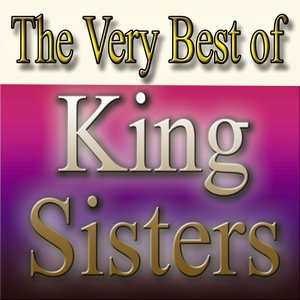 Immagine per 'The Very Best Of King Sisters'