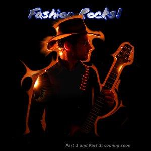 Image for 'Fashion Rocks! (Part 2)'