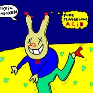 Image for '[WaW018] Toxic Chicken - Pure Playground Acid'