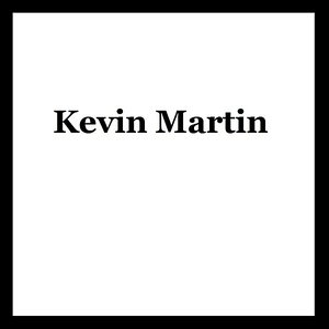Image for 'Kevin Martin'