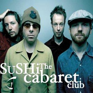Image for 'The Sushi Cabaret Club'
