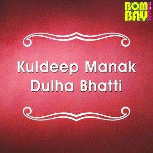 Image for 'Kuldeep Manak Dulha Bhatti'