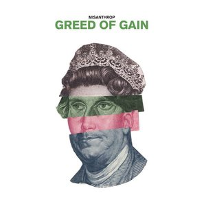 Image for 'Greed Of Gain'