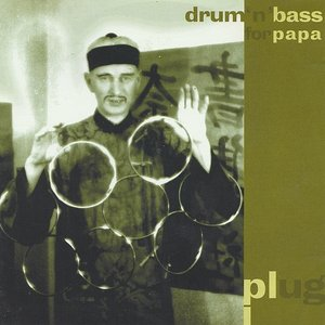 Image for 'Drum 'n' Bass for Papa'